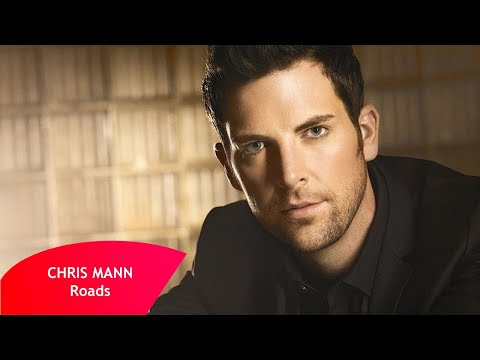 Chris Mann - Roads (Lyrics Video)