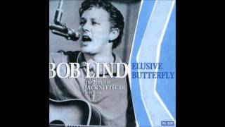 Bob Lind - Elusive Butterfly  (HQ)