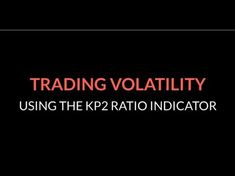 Trading Volatility Using KP2 Ratio Indicator