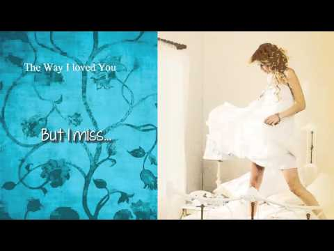 Taylor Swift - The Way I Loved You