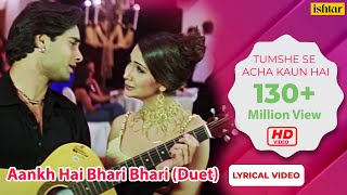 Aankh Hai Bhari Bhari Duet Lyrical Best Bollywood Sad Songs Tum Se Achcha Kaun Hai.mp3