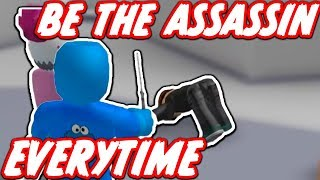 HOW TO BE THE ASSASSIN EVERY TIME!! (Roblox Silent Assassin)