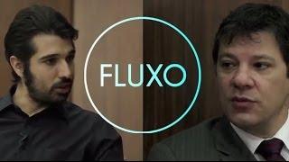 FLUXO com Fernando Haddad