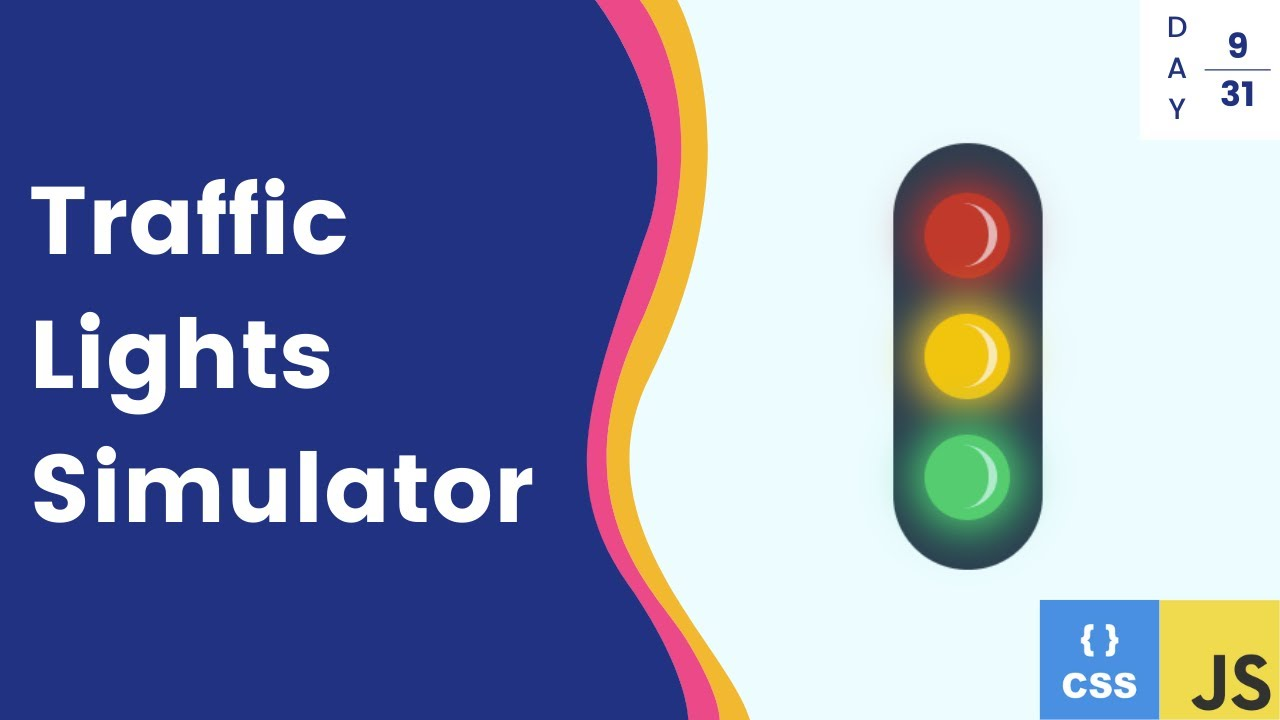 Traffic Lights Simulator With Css And Javascript Day 09 Youtube