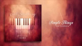 "4 ""Simple Things"" (Now on iTunes), Original Piano Song by Joel Sandberg"