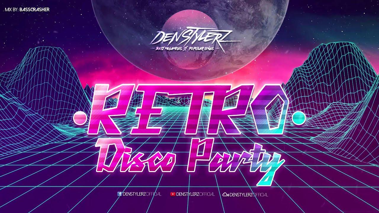 RETRO DISCO PARTY MEGAMIX 2020   BEST OF 80's & 90's HITS   EURODANCE    POPULAR SONGS