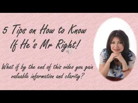 5 Tips on  How to Know He's Mr Right
