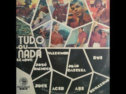 Os Atuantes - Tudo ou Nada - LP Completo 1976