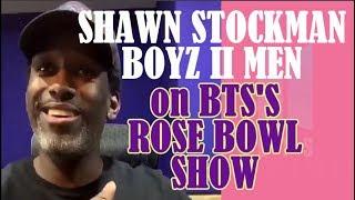 (ENG/KOR) SHAWN STOCKMAN (of BOYZ II MEN) ON BTS'S ROSE BOWL SHOW (한국어/영어) 보이즈투멘 숀 스톡맨 방탄 로즈볼 콘서트 후기