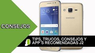 samsung galaxy j2 tips trucos aplicaciones recomendadas