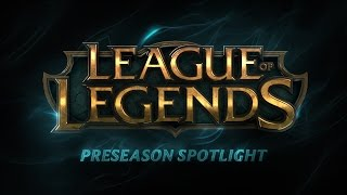 Preseason Spotlight 2015 | League of Legends