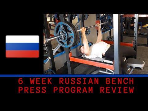 6 Week Russian Bench Press Program Review