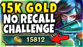 15K GOLD WITHOUT RECALLING CHALLENGE (IN DIAMOND) INSANE RANKED CHALLENGE - League of Legends