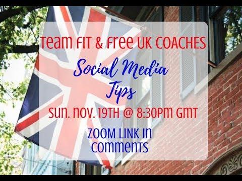 Team Fit & Free UK Call - Social Media Tips 11/19/17
