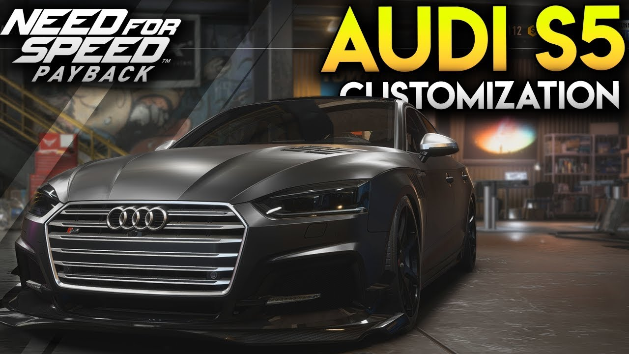 Need For Speed Payback Customization - AUDI S5 - YouTube