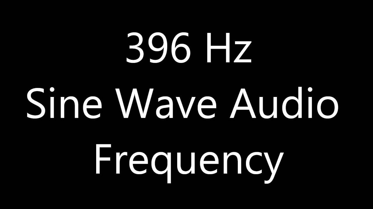 396 Hz Sine Wave Sound Frequency Single Tone Solfeggio