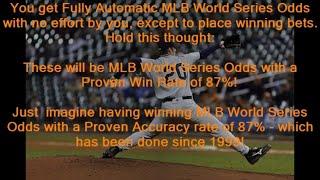 MLB World Series Odds - Free Winning MLB World Series Odds at MLB-PICKS.SITE - 87.68% Wins!