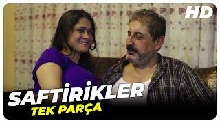 Saftirikler - Türk Filmi