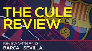 """messi is unbelievable""   fc barcelona 2 - 1 sevilla the cule review"