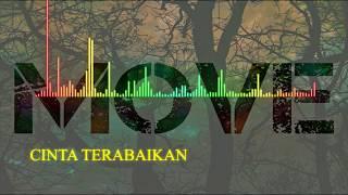 Move - Cinta Terabaikan (Official song)
