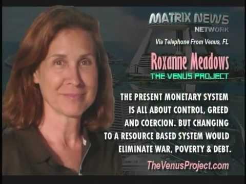 Jacque Fresco, Roxanne Meadows - The Venus Project - The Matrix News Network (2010)