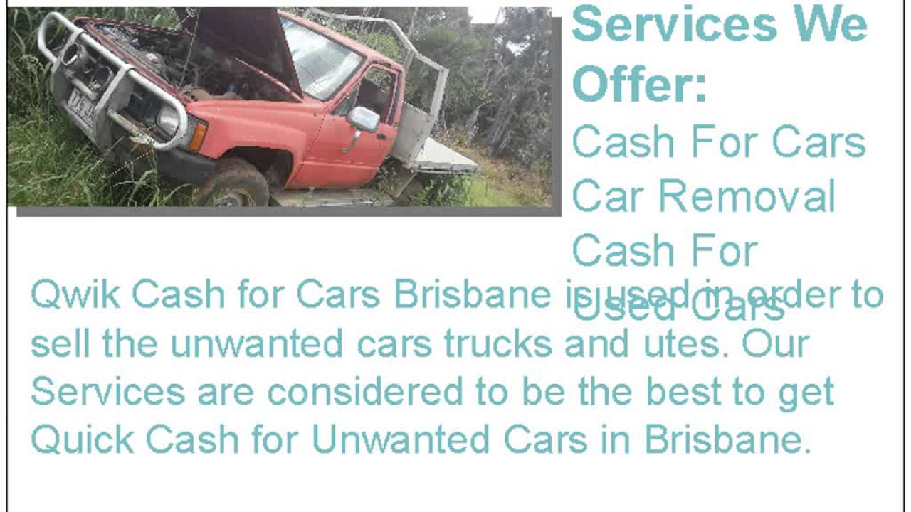 Cash For Unwanted Cars in Brisbane - YouTube