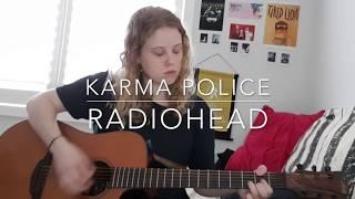 Karma Police - Radiohead Cover