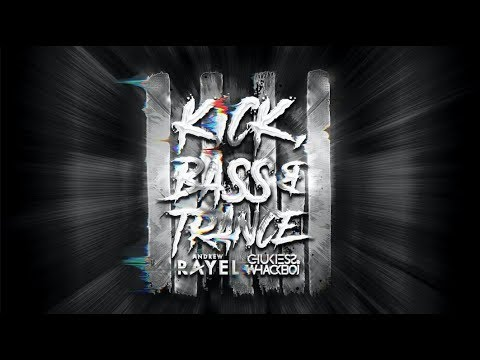 Andrew Rayel X Chukiess & Whackboi - Kick, Bass & Trance (Official Lyric Video)