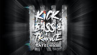 Andrew Rayel x Chukiess & Whackboi - Kick, Bass & Trance (Official Lyric Video)