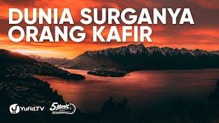 Gambar cover Dunia, Surganya Orang Kafir - Ustadz Ali Nur, Lc.