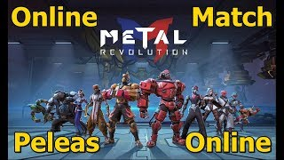 Metal Revolution - Online Match - Varias Peleas Online (Fighting Game)