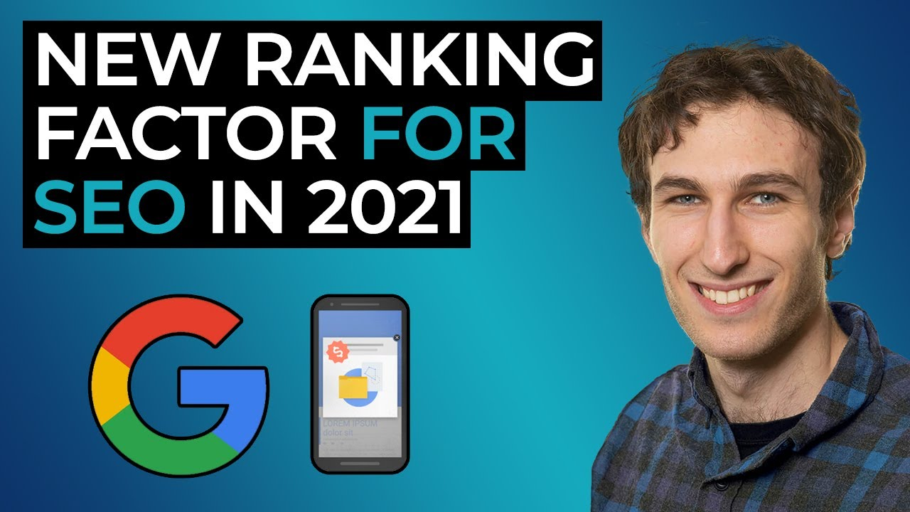 Google Page Experience Update: New SEO Ranking Factor in 2021