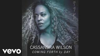 Cassandra Wilson - Last Song (For Lester) (Audio)