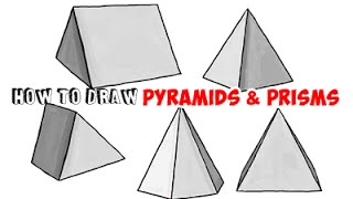 How to Draw Pyramids and Prisms with Shading (5 styles) Step by Step Drawing Tutorial