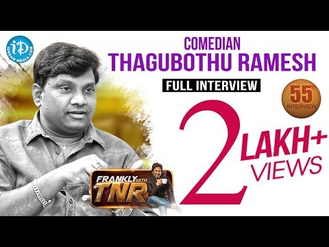 Thagubothu Ramesh Exclusive Interview || Frankly With TNR #55 || Talking Movies With iDream #344