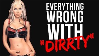 "Everything Wrong With Christina Aguilera - ""Dirrty"""