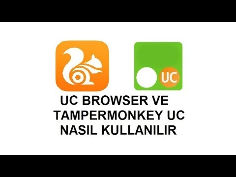 UC  BROWSER VE TAMPERMONKEY UC  NASIL KULLANILIR NASIL EKLENTİ YÜKLENİR