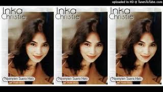 Inka Christie - Nyanyian Suara Hati (1998) Full Album