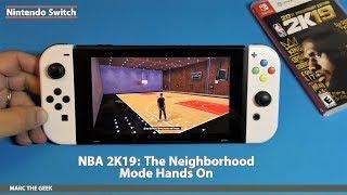 Nintendo Switch NBA 2K19: The Neighborhood Mode Hands On