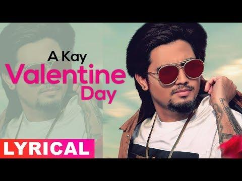Valentine Day (Lyrical Video) | A Kay | Mr | Valentine's Special | Latest Punjabi Songs 2019