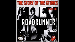 ROAD RUNNER [Unreleased] Story Of The Stones Part 2#