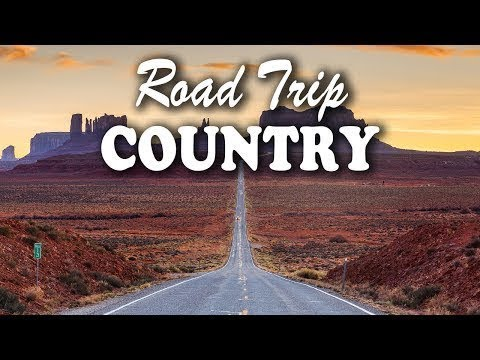 Best Classic Country Songs About Road Trip Top 100 Country Music 2018 New Country Music Youtube