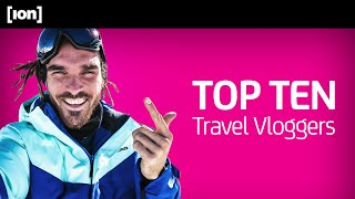 Brand Soulmates: YouTube's Top 10 Travel Vloggers
