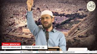 Tefsir 21   Fâtır Sûresi (31-38)   İhsan Şenocak Hoca