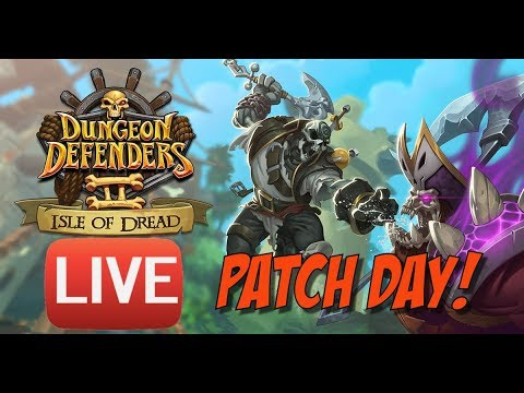 DD2 - Isle of Dread - Patch Day Live!