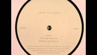 land of light - a strange attractor ( peaking lights remix )