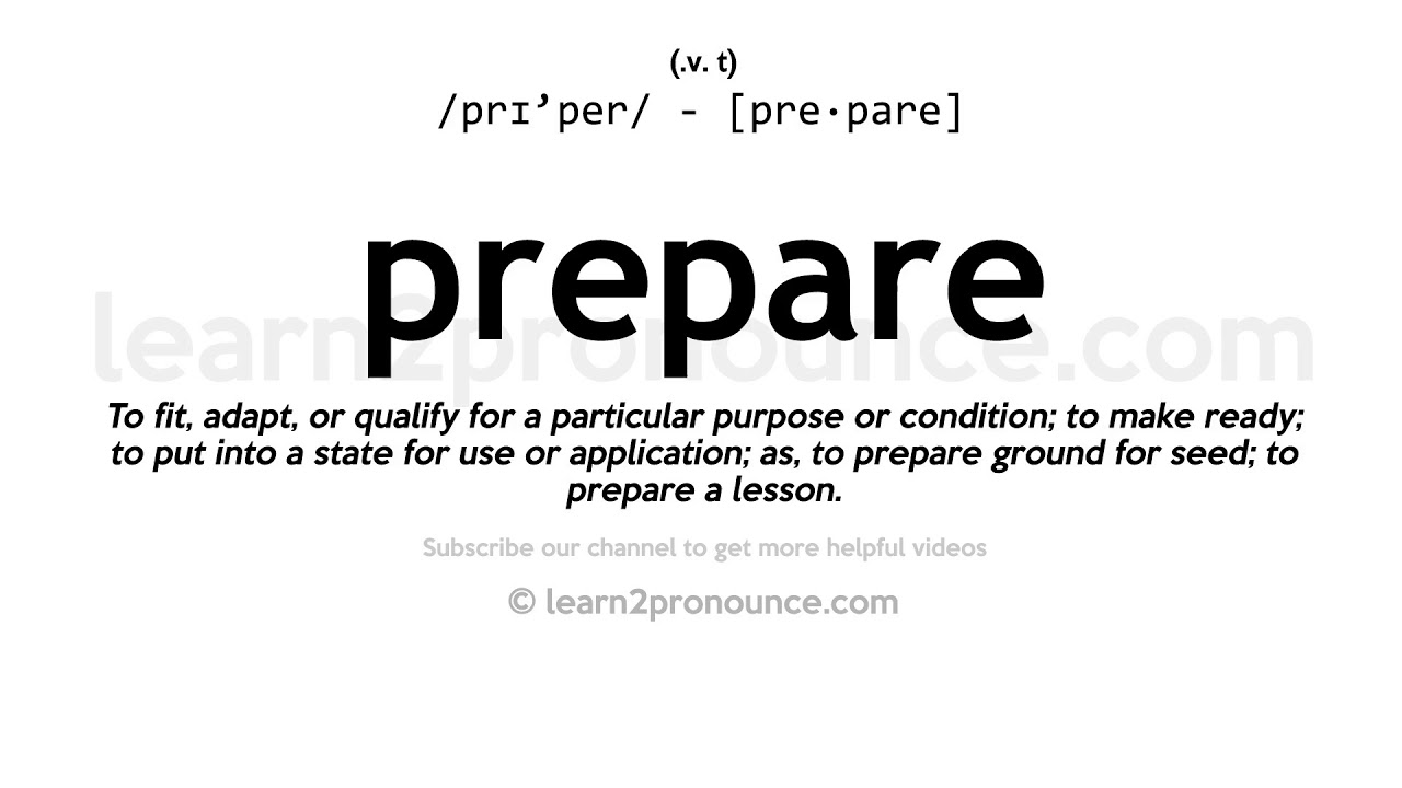 How to pronounce Prepare  English pronunciation