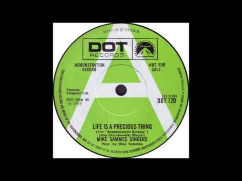 MIKE SAMMES SINGERS * LIFE IS A PRECIOUS THING * RON GRAINER