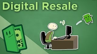 Digital Resale - Can You Borrow a Friend's Steam Games? - Extra Credits