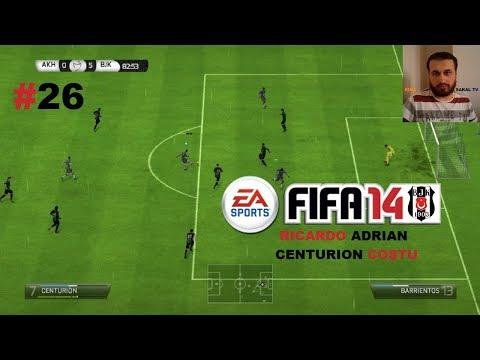 FIFA 14 BEŞİKTAŞ KARİYERİ #26 | RICARDO ADRIAN CENTURION COŞTU